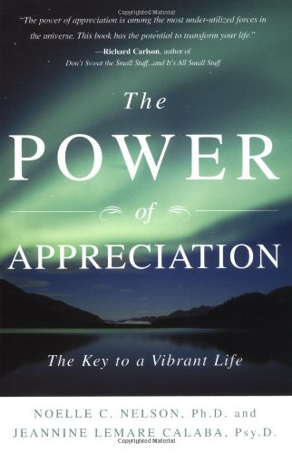 The Power Of Appreciation: The Key to a Vibrant Life Book Cover